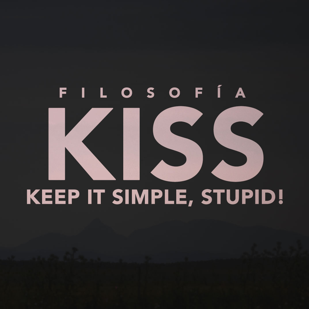 Keep It Simple, Stupid!